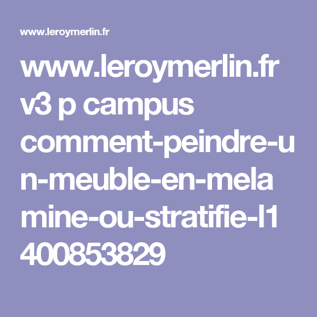wwwleroymerlinfr v3 p campus comment peindre un meuble - Comment Peindre Un Meuble En Melamine