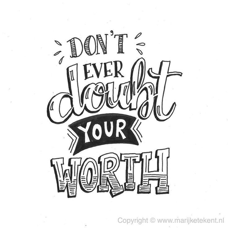 Don't Ever Doubt Your Worth