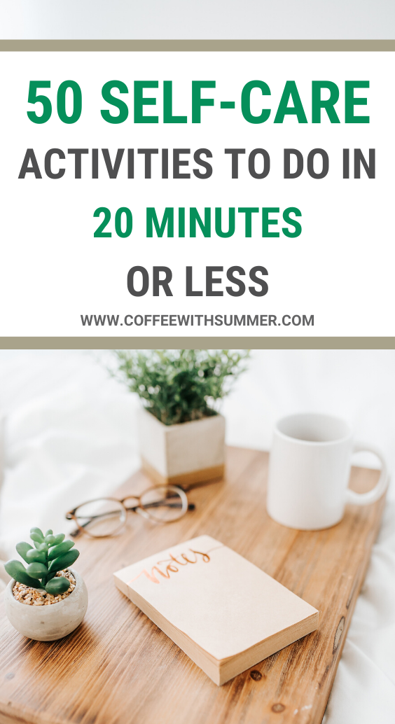 50 Refreshing Self-Care Activities To Do In 20 Minutes