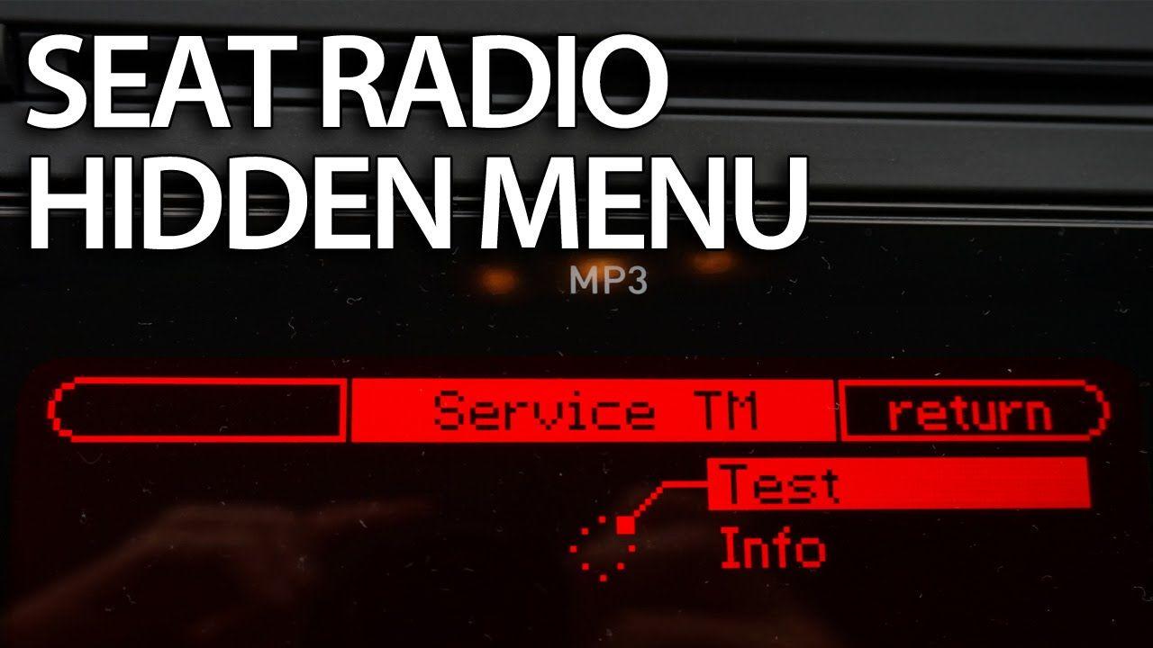 How To Enter Hidden Menu In Seat Ibiza Mk4 Leon Mk2 Radio Ulsecd Fuse Box Location Cars