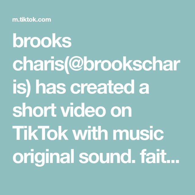 Brooks Charis Brookscharis Has Created A Short Video On Tiktok With Music Original Sound Faith Journey Diary 1 For W The Originals Broken Soul Dole Whip