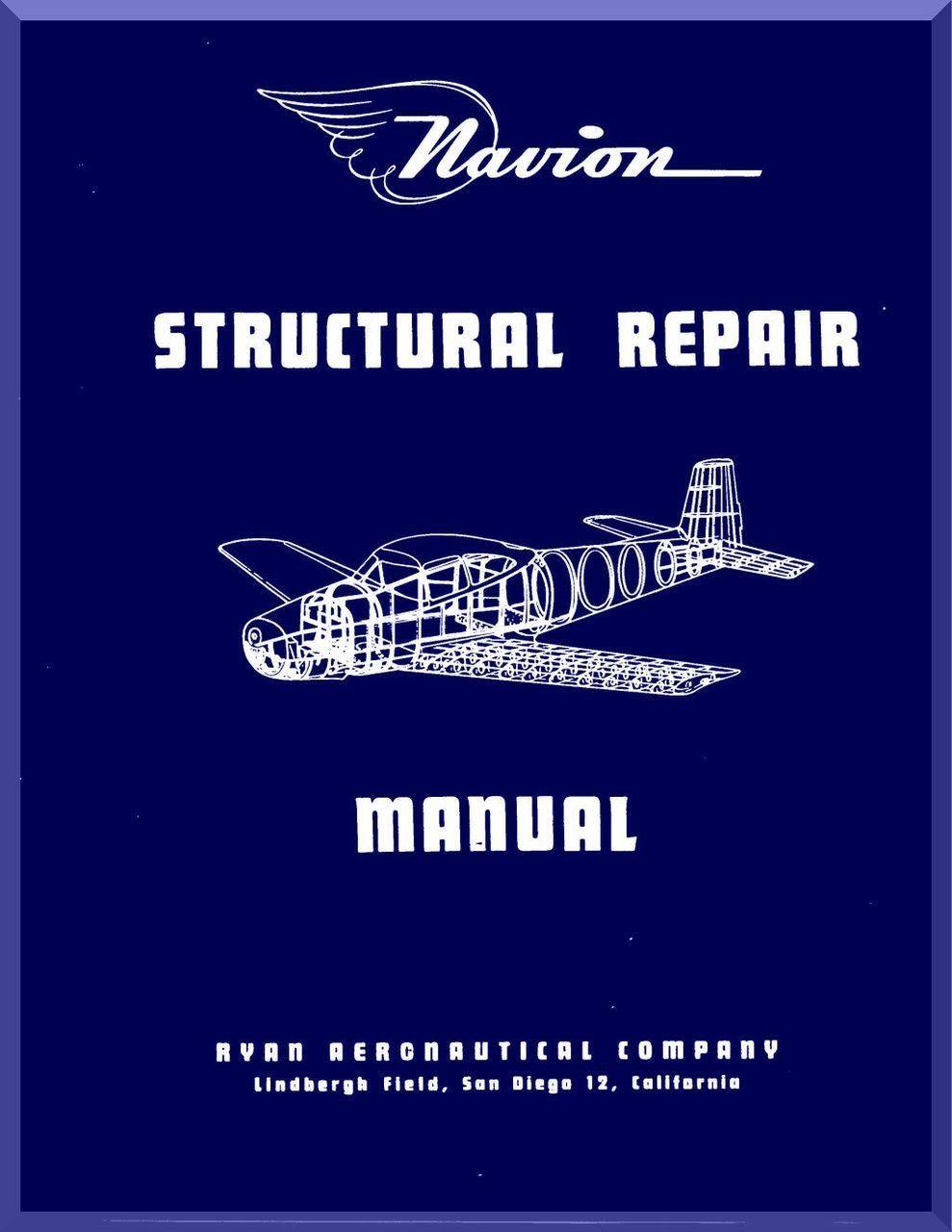 ryan navion airplane structural repair manual 1947 aircraft rh pinterest com aircraft repair manual by larry reithmaier pdf aircraft structural repair manuals
