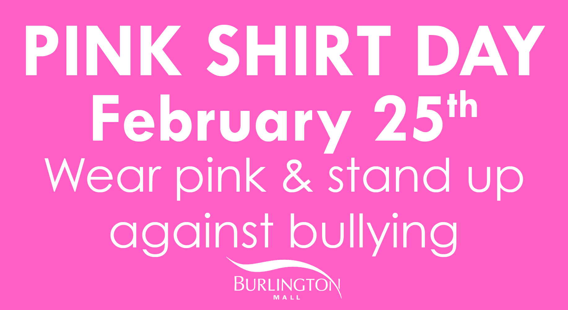Wear pink and stand up against bullying. #BurlON #PinkShirtDay ...