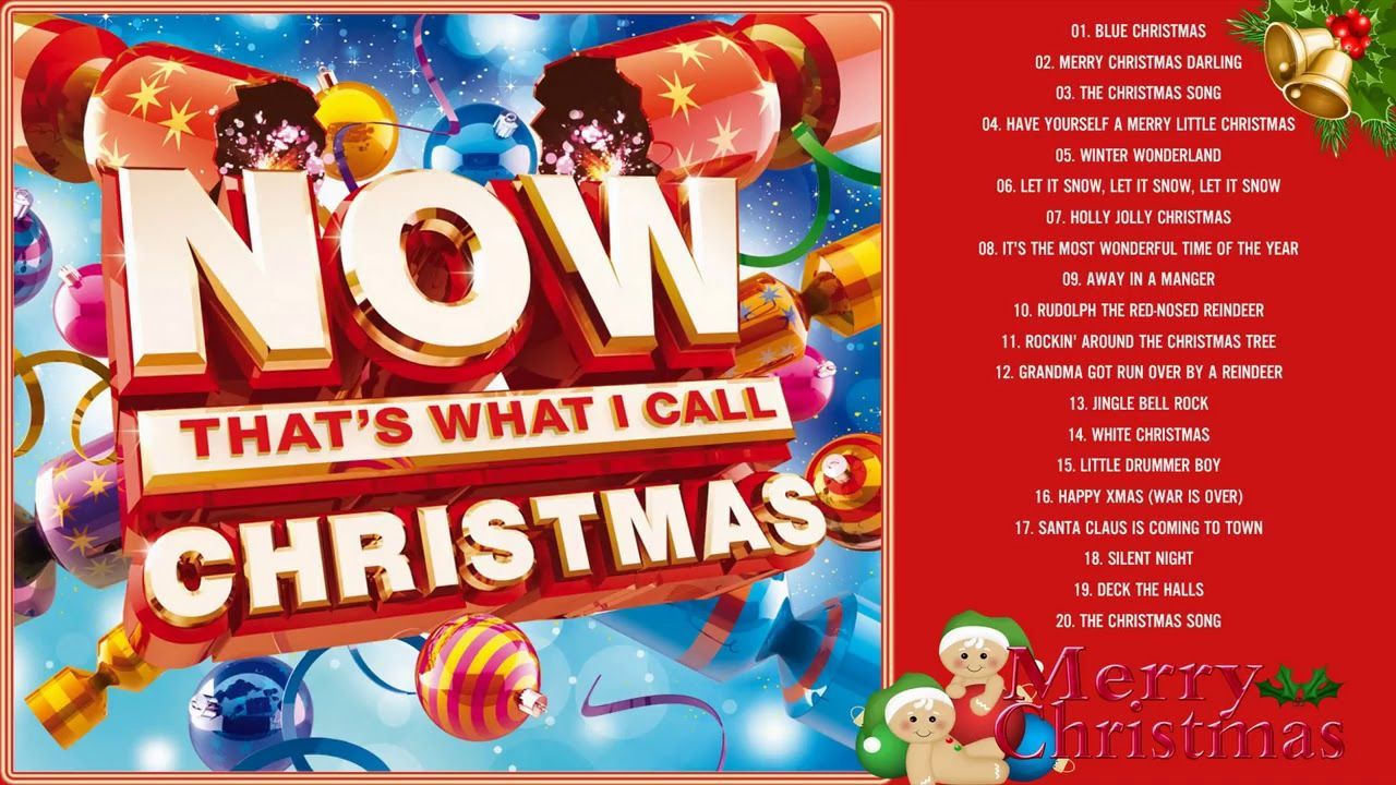 now thats what i call christmas top classic christmas songs of all time - Top Classic Christmas Songs