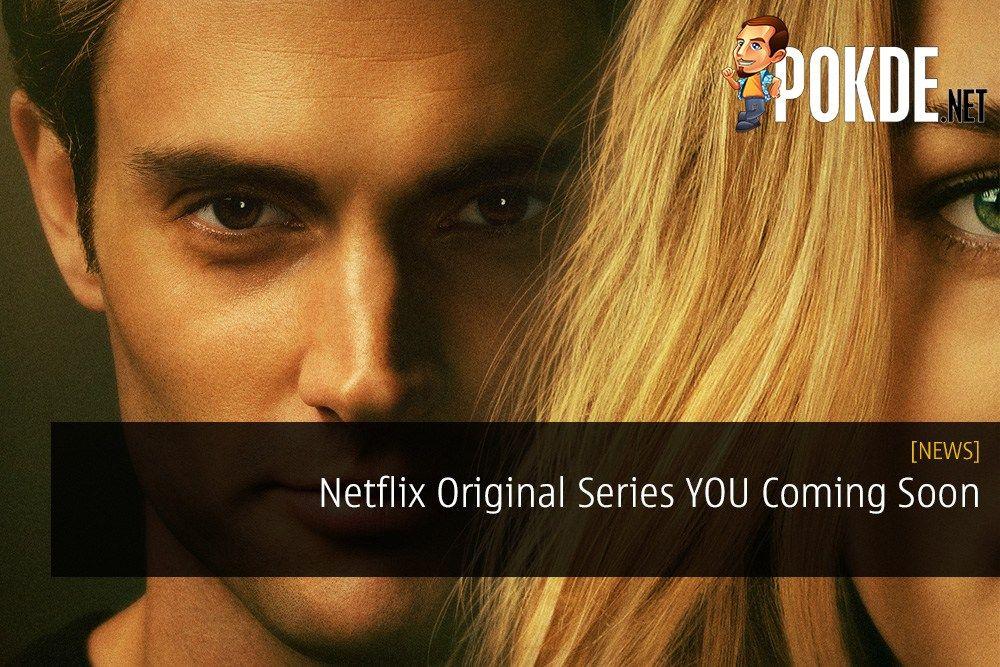 Netflix Original Series YOU Coming Soon - Starring Penn Badgley from
