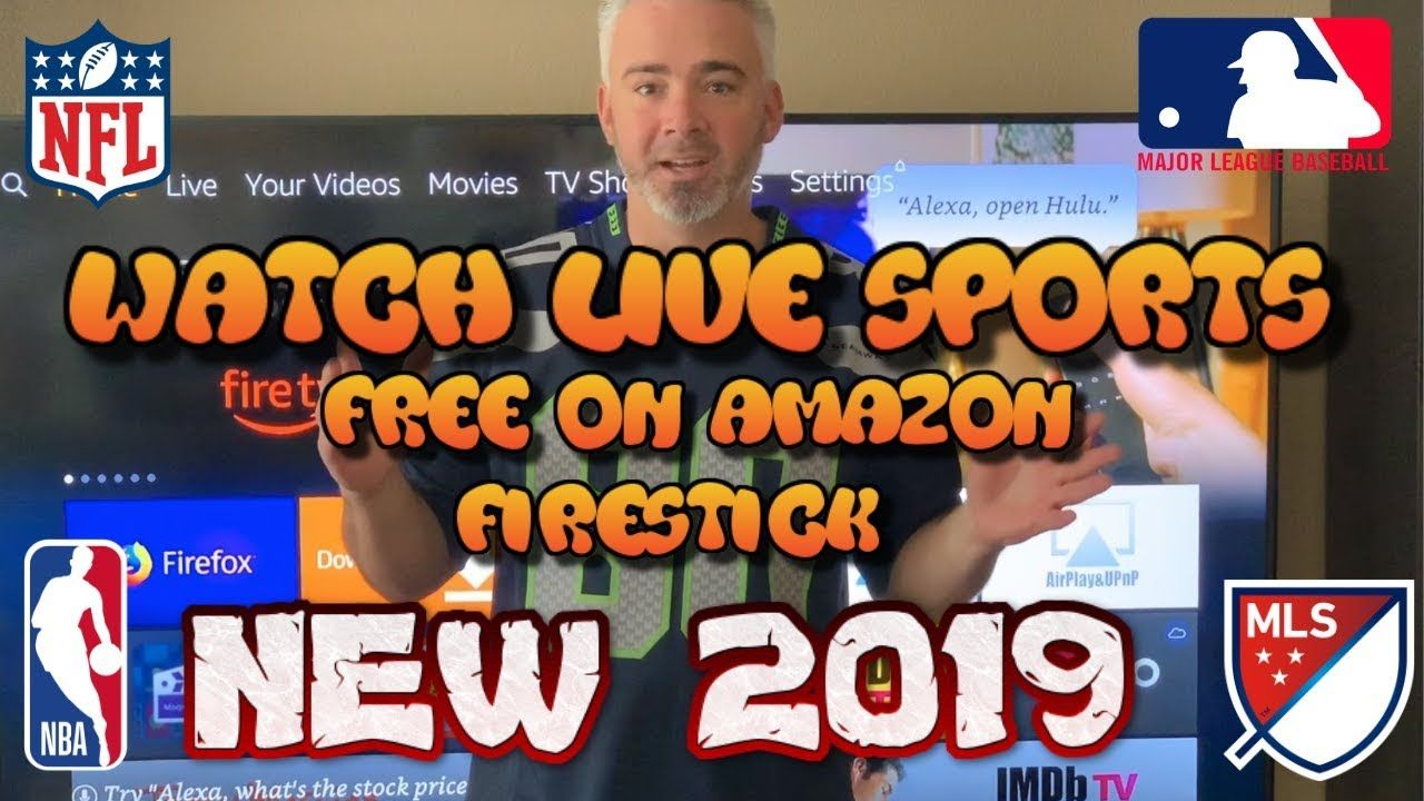 NEW 2019 HOW TO WATCH LIVE SPORTS ON AMAZON FIRESTICK