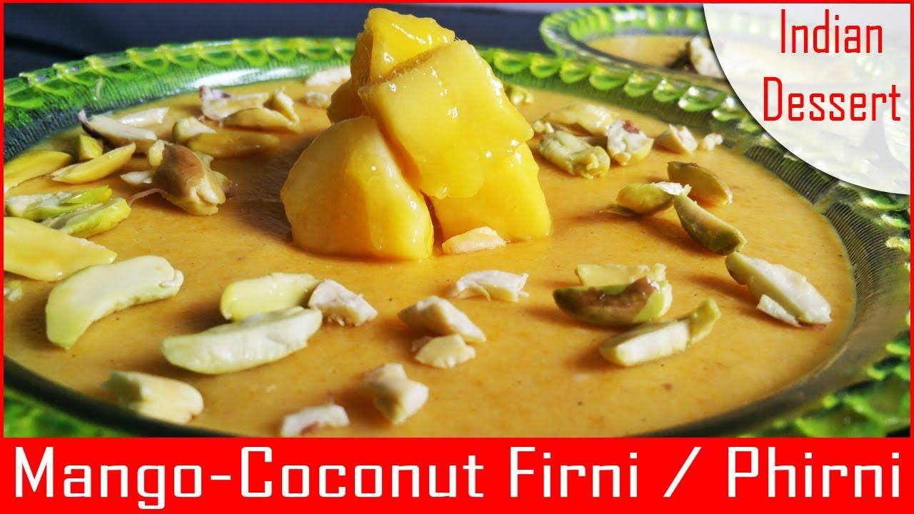 Mango coconut firni phirni pudding recipe hindi food mango coconut firni phirni pudding recipe hindi forumfinder Image collections