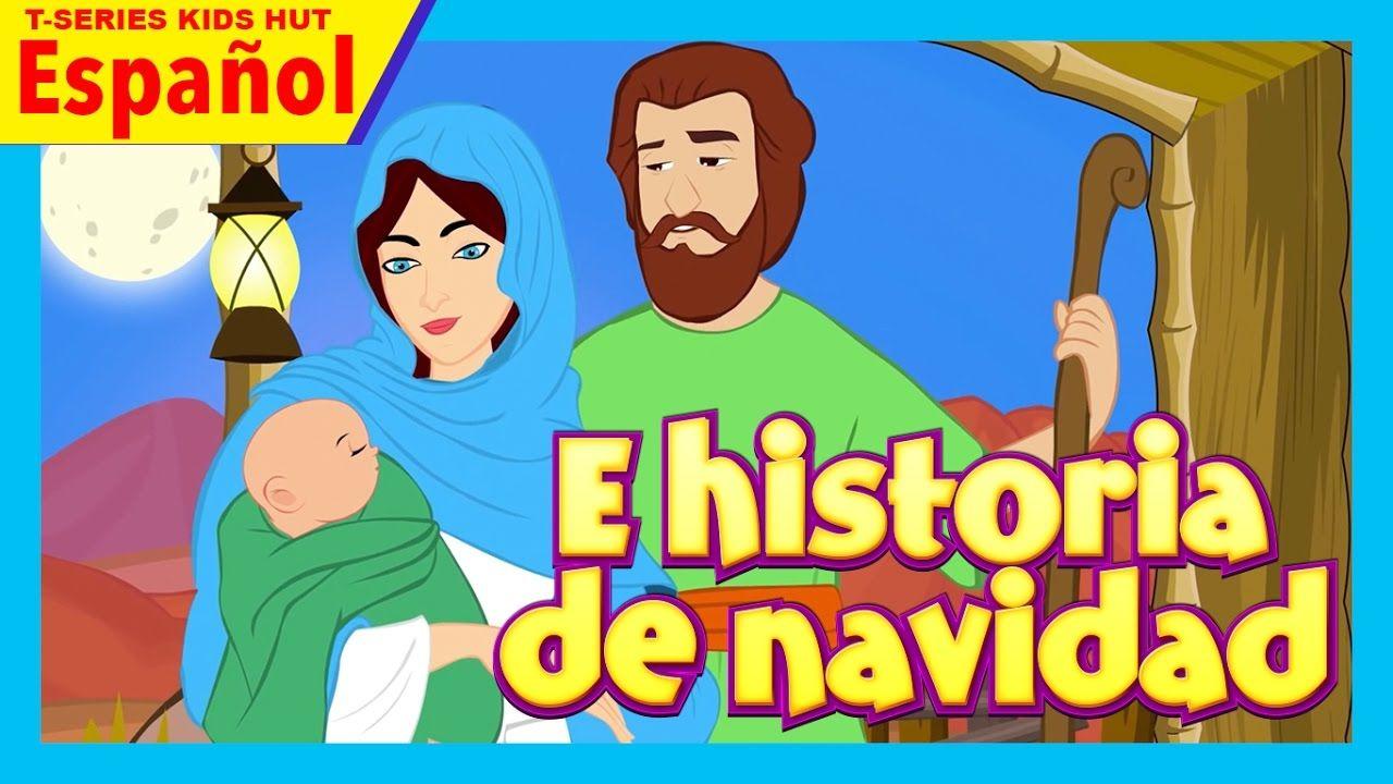 E Historia De Navidad Cuento De Navidad Historia De Nacimiento De J Christmas Activities Activities Kids