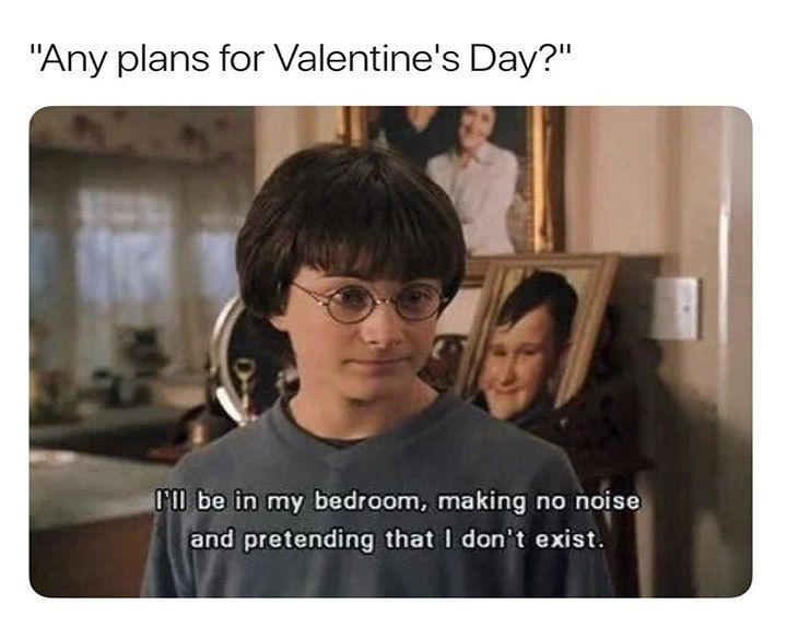 Top 44 Really Funny Memes Dump Of The Day Valentines Quotes Funny Valentines Day Memes Valentines Day Memes Single