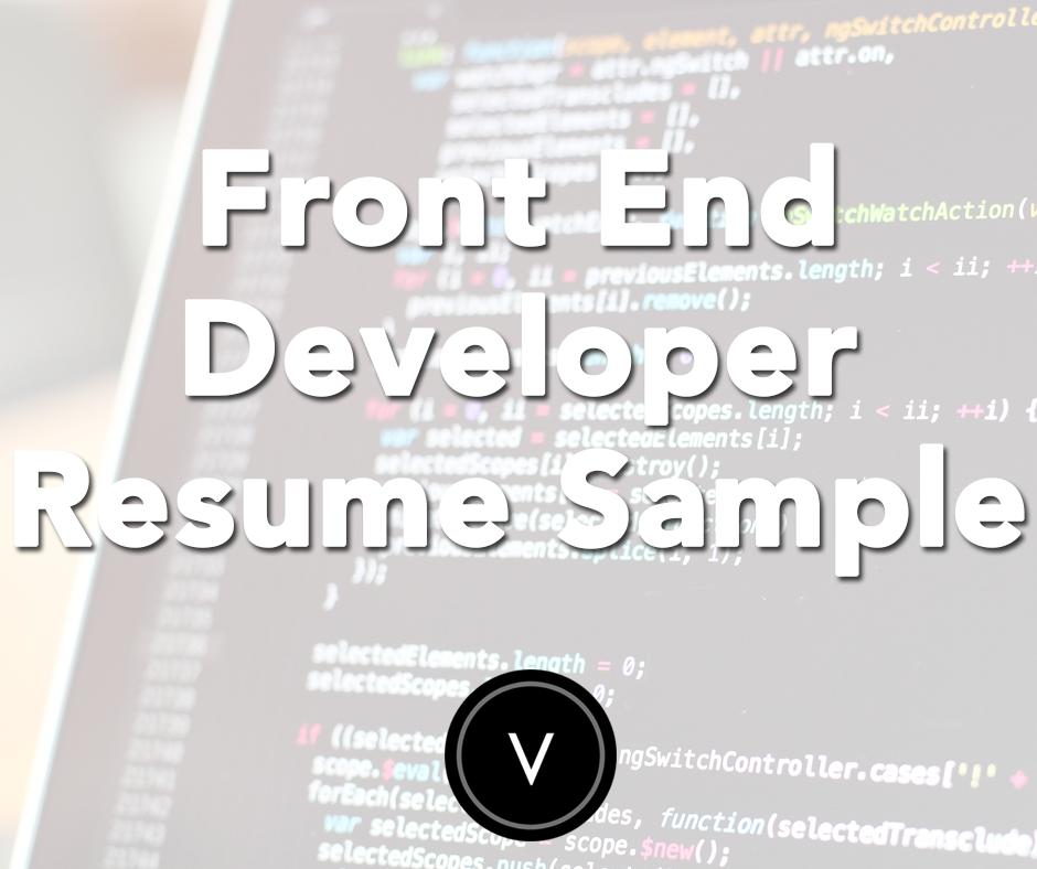 Front End Developer Resume Sample Resume Development Resume Help