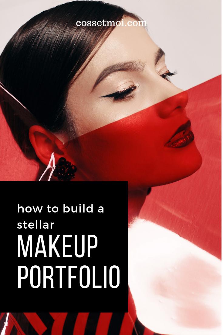 How to Build a Stellar Makeup Portfolio Makeup portfolio