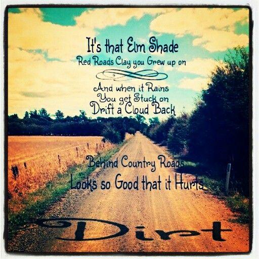 Florida Georgia Line Dirt Country Music Quotes Country Music Lyrics Quotes Country Song Quotes