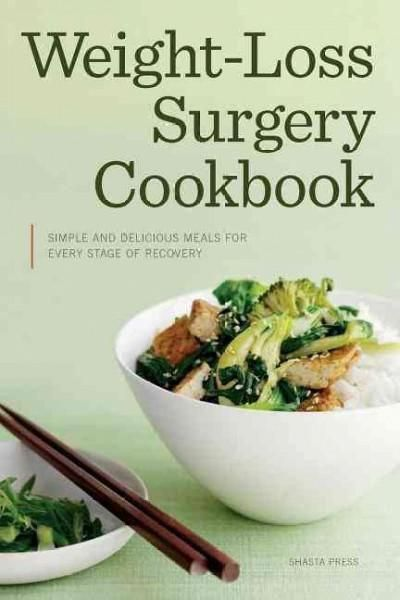 Weight-Loss Surgery Cookbook: Simple and Delicious Meals for Every Stage of Recovery #HairRe-growth