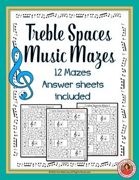 TREBLE SPACES MUSIC MAZES • This file contains 12 music mazes based on the pitch…