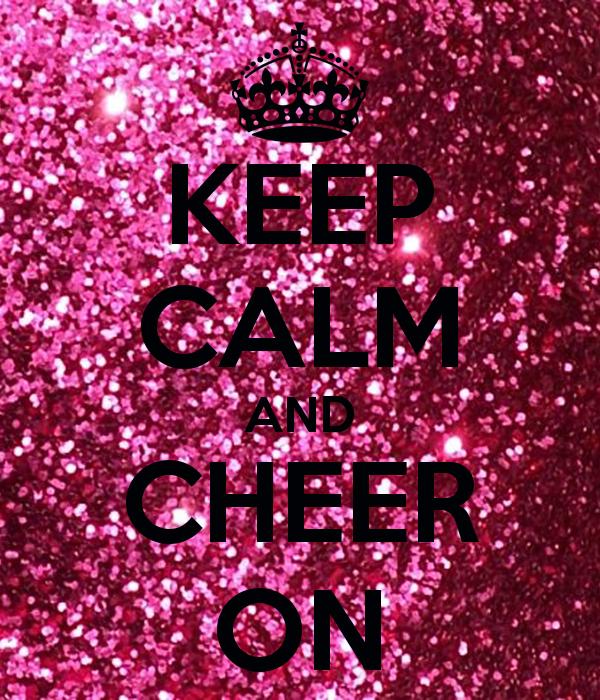 Keep Calm And Cheer Wallpaper Wallpapersafari Keep Calm Keep Calm Signs Calm