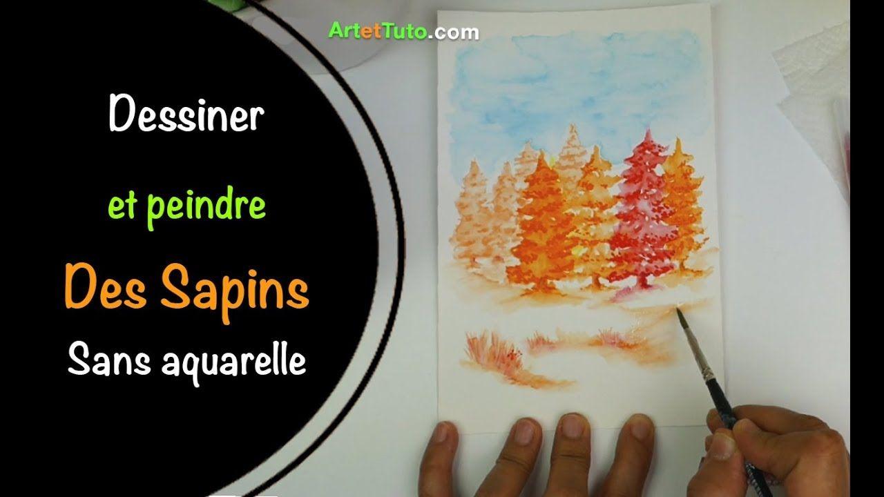 Comment Dessiner Et Peindre Des Sapins Sans Aquarelle