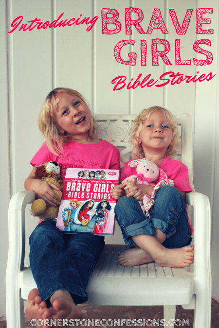 Brave Girls Bible Stories! @TommyNelson