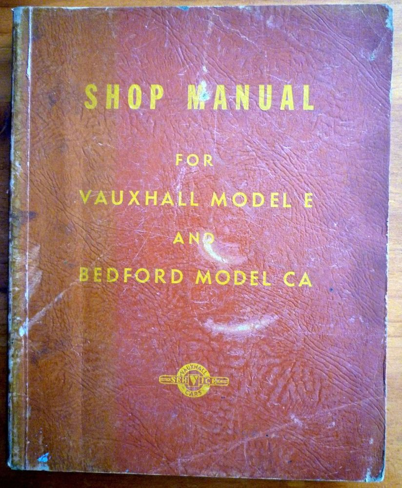 VAUXHALL Model E Velox & Wyvern & Bedford Model CA Service Repair Shop  Manual #CarManuals