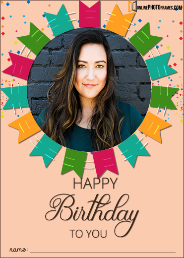 Happy Birthday Wishes Photo Frames With Name Happy Birthday Wishes Photos Happy Birthday Wishes Happy Birthday Photos