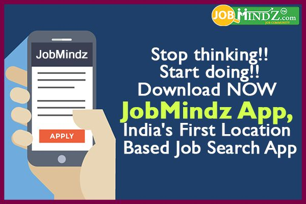 Stop thinking!! Start doing!! Download NOW JobMindz App