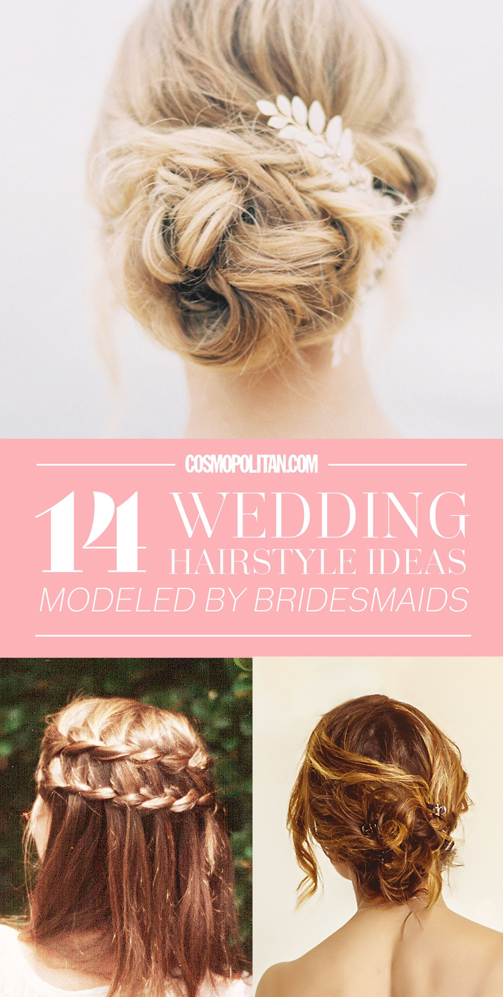 14 Wedding Hairstyle Ideas Modeled by Bridesmaids | Pinterest ...