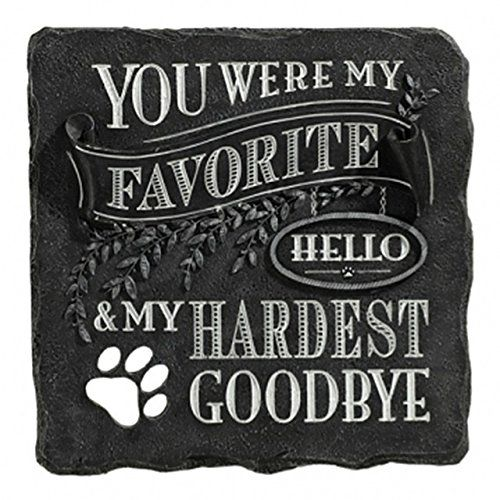 You Were My Favorite Hello And My Hardest Goodbye Plaque Black