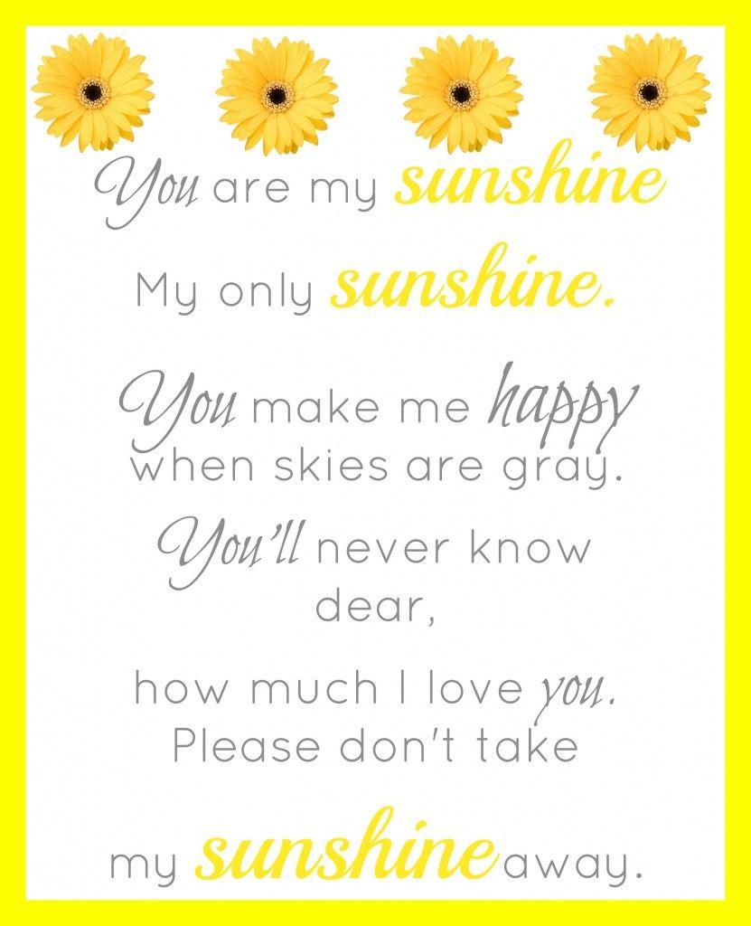You Are My Sunshine Printable Sunshine Printable You Are My
