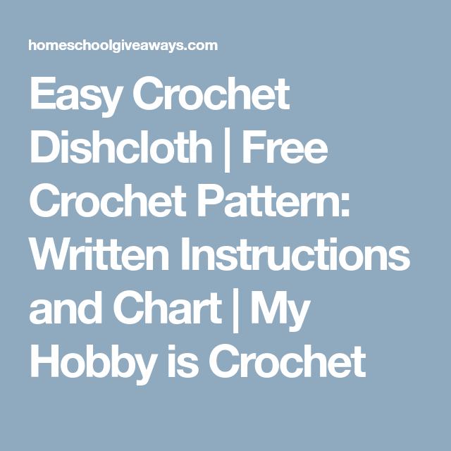 Easy Crochet Dishcloth | Free Crochet Pattern: Written Instructions ...