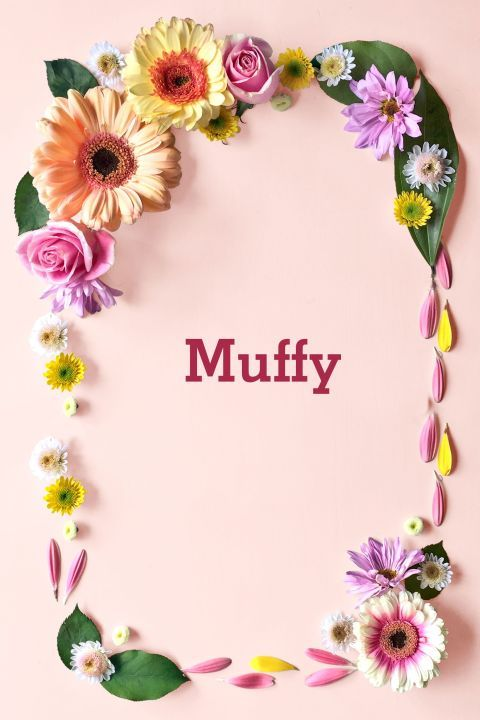 What is muffy a nickname for