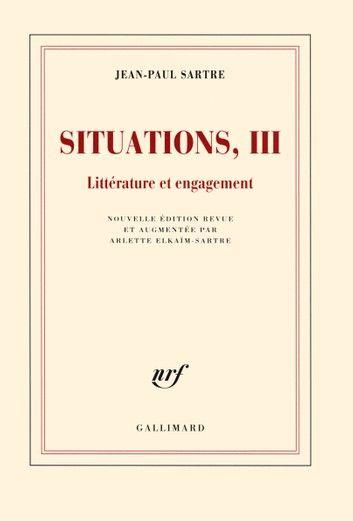 Situations (Tome 3) - Littérature Et Engagement (Février 19...