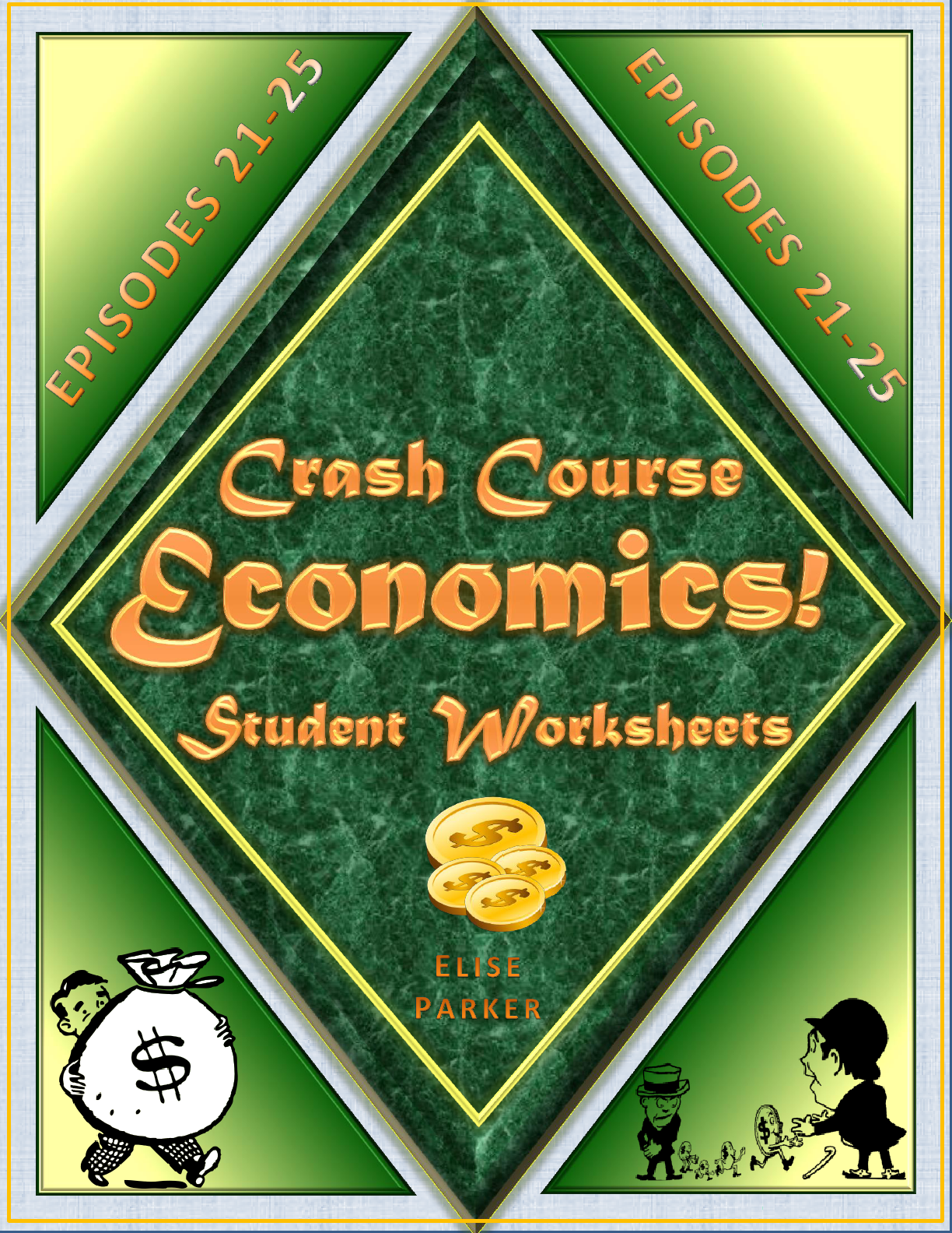 Crash Course Economics Worksheets Episodes 21 25