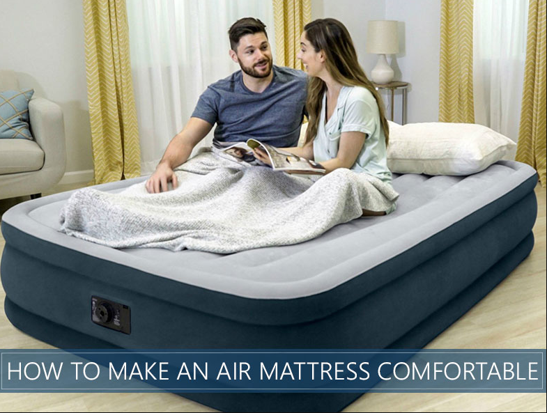 How To Make Your Mattress More Comfortable In Simple Ways In 2020 Blow Up Beds Mattress Air Mattress