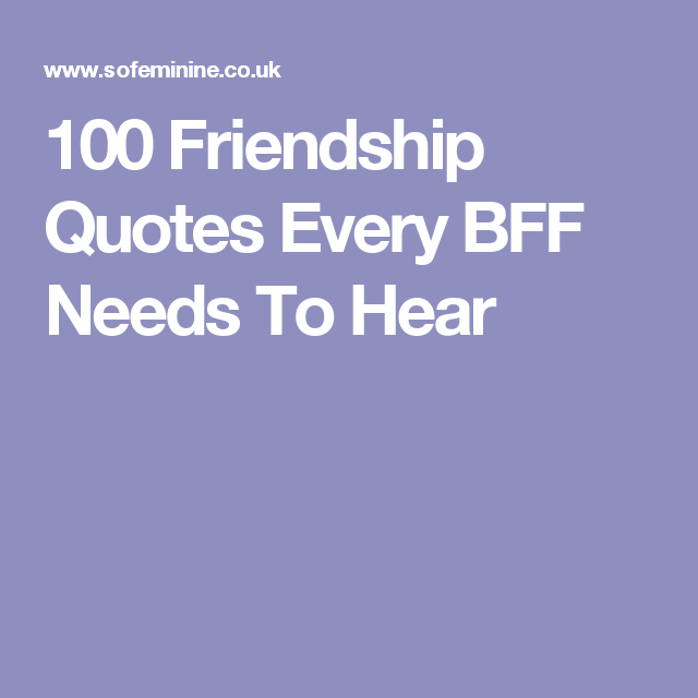 60 Friendship Quotes Every BFF Needs To Hear Quotes Song Lyrics Extraordinary Song Quotes About Friendship