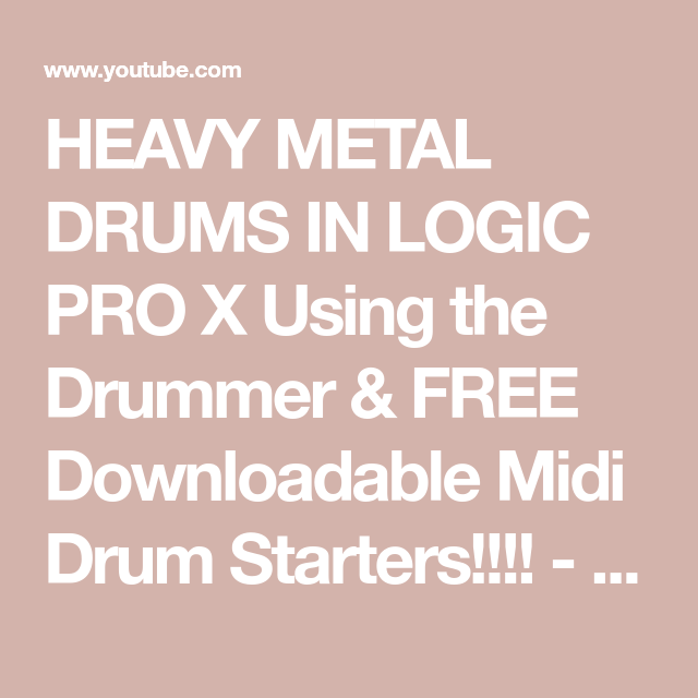 HEAVY METAL DRUMS IN LOGIC PRO X Using the Drummer & FREE