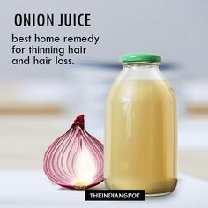 top home remedies for thinning hair and hair loss - onion juice