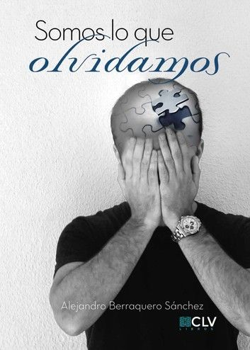 Buy Somos lo que olvidamos by  Alejandro Berraquero Sánchez and Read this Book on Kobo's Free Apps. Discover Kobo's Vast Collection of Ebooks and Audiobooks Today - Over 4 Million Titles!