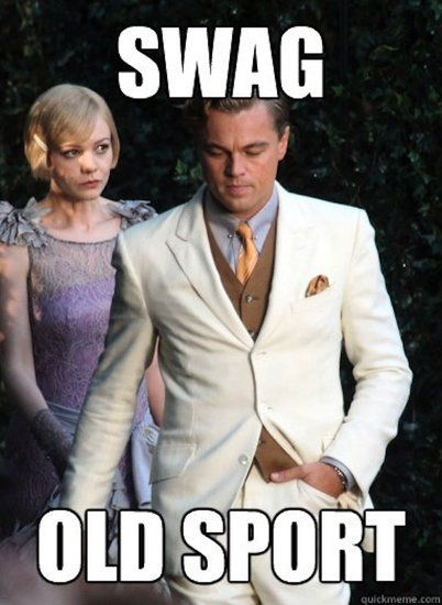 1c9cd35cb12ae85dca1f07a523633a66 the great gatsby? there's a meme for that gatsby, memes and humor