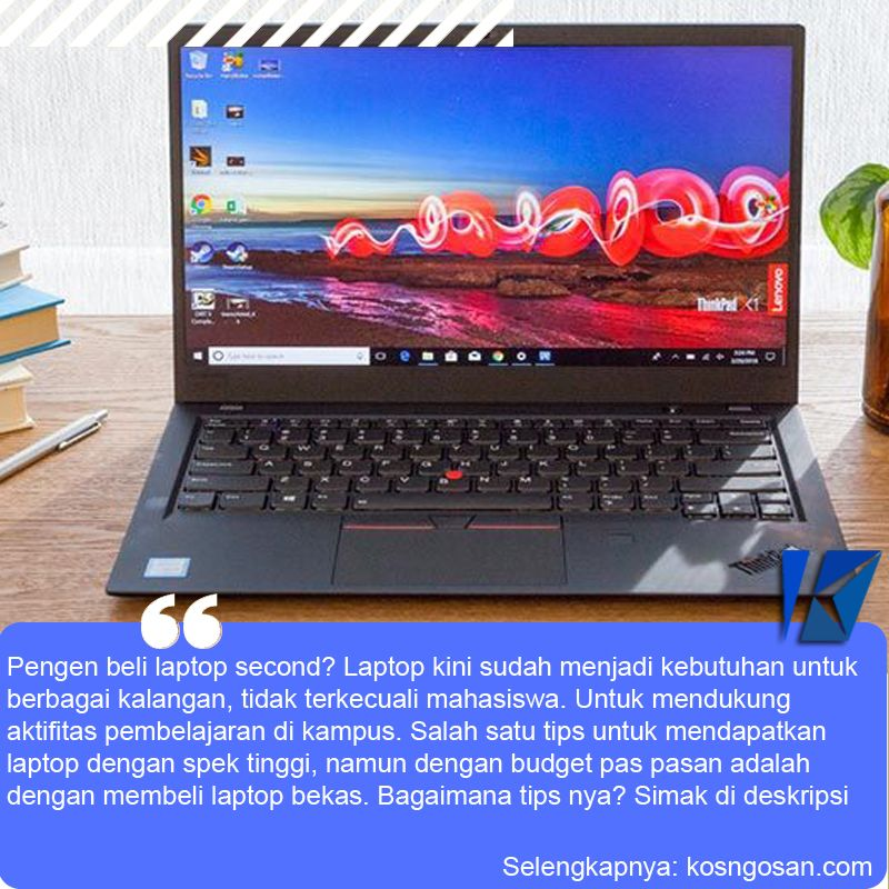 Tips How To Buy Laptop Preloved For College Student Mahasiswa Tablet Tips