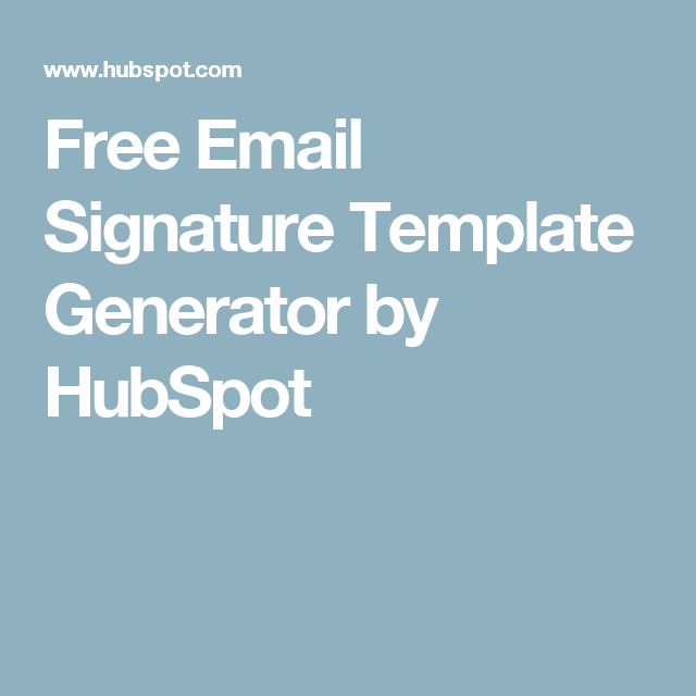 Free Email Signature Template Generator By Hubspot Templates