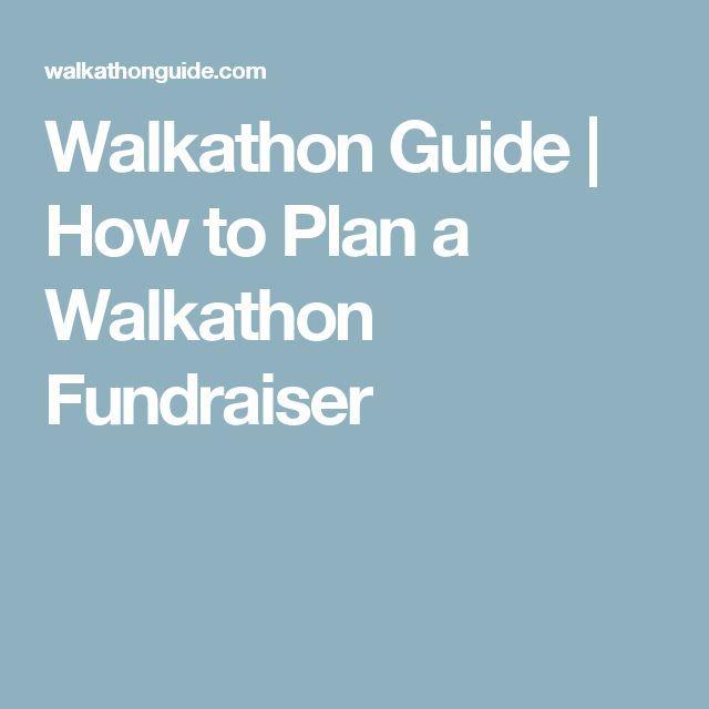 Walkathon Guide How to Plan a Walkathon Fundraiser Walk a thon