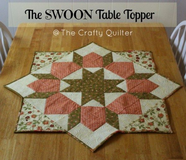 How to turn a Swoon block into a table topper - The Crafty Quilter ...