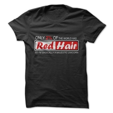 Only 2% Have Red Hair tshirt - 1