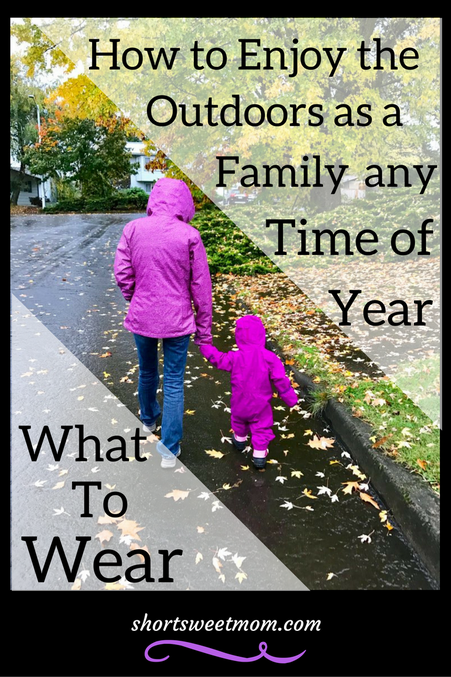 How to Enjoy the Outdoors as a Family, Where to go. Are you ready to enjoy the outdoors with your family? Visit shortsweetmom.com to find out what to bring, what to wear and; how your family can enjoy outdoor adventures any time of year.