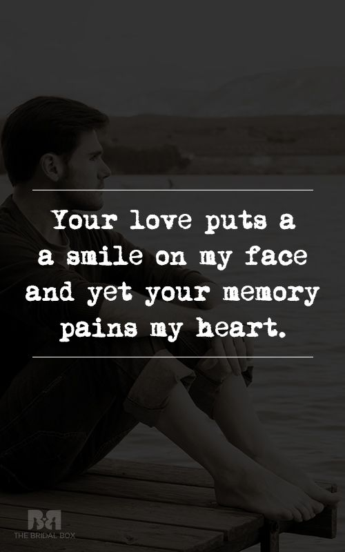 10 Love Hurts Quotes For Him To Dwell On My Soulmate Quotes