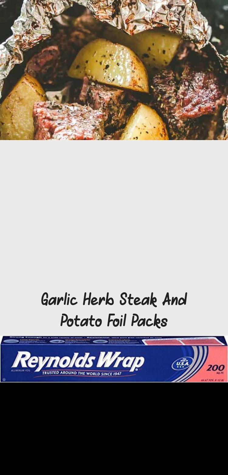 Photo of Garlic Herb Steak and Potato Foil Packs  DELICIOUS Steak and potatoes seasoned