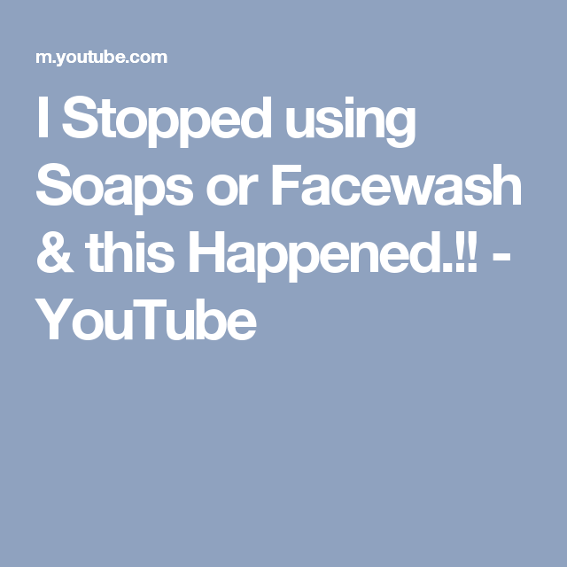 I Stopped using Soaps or Facewash & this Happened