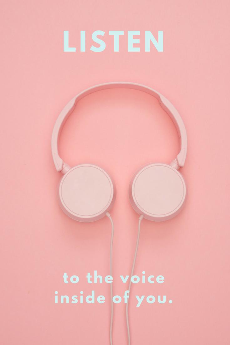 Listen To Your Inner Voice And Heart Motivation Iphone Wallpaper Music Artistic Wallpaper Summer Wallpaper