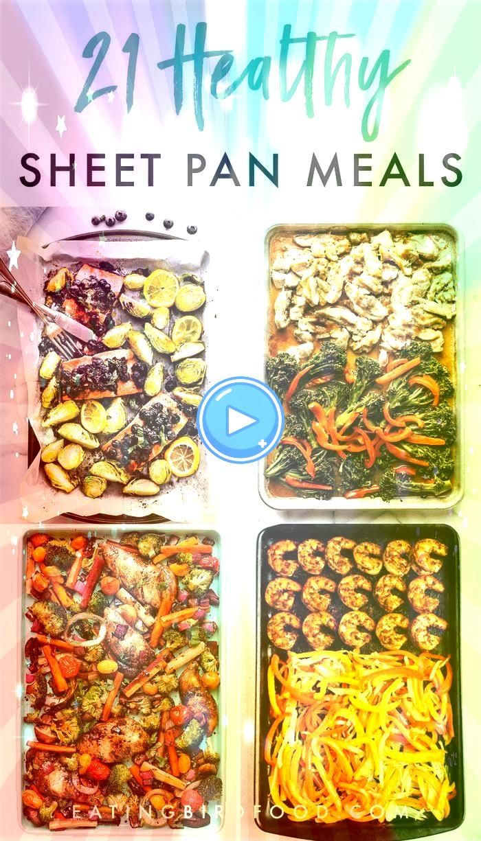 there anything better than making an entire meal on one pan No there is not I rounded up 21 healthy sheet pan recipes for you for super simple meals this weekIs there any...