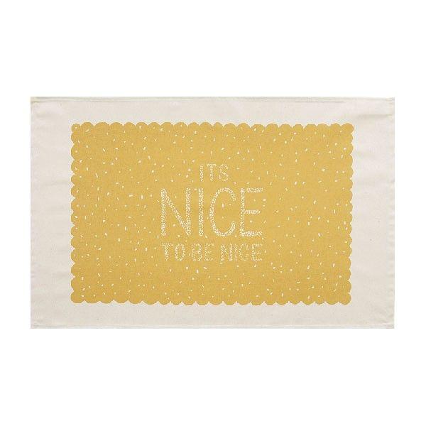Nice To Be Nice Tea Towel