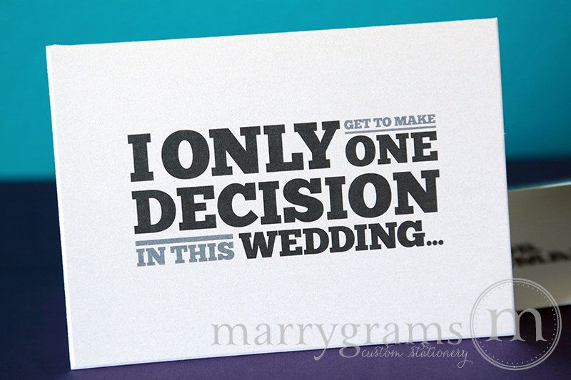"Will You Be My Groomsman Card - ""I Only Get One Decision..."" 